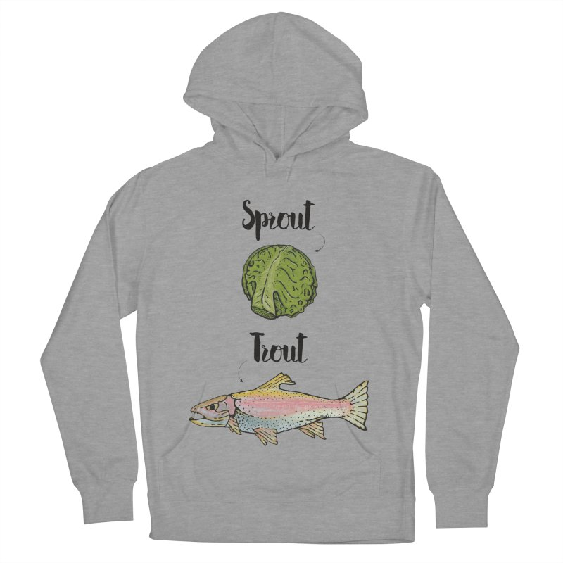 Sprout / Trout - Wordplay Illustration Women's Pullover Hoody by Kelsorian T-shirt Shop