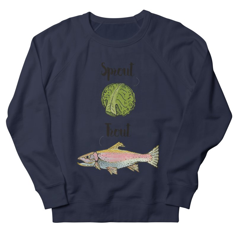 Sprout / Trout - Wordplay Illustration Women's French Terry Sweatshirt by Kelsorian T-shirt Shop
