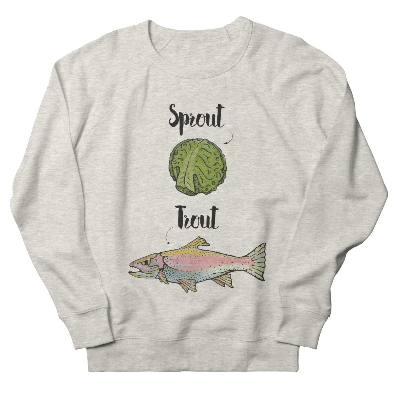 Sprout / Trout - Wordplay Illustration Women's Sweatshirt by Kelsorian T-shirt Shop