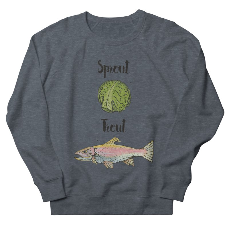 Sprout / Trout - Wordplay Illustration Men's French Terry Sweatshirt by Kelsorian T-shirt Shop
