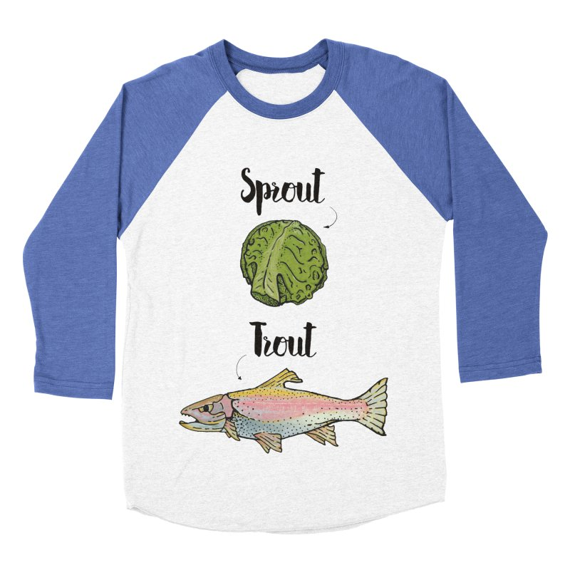 Sprout / Trout - Wordplay Illustration Women's Baseball Triblend T-Shirt by Kelsorian T-shirt Shop