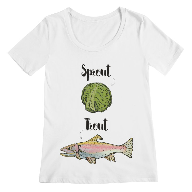 Sprout / Trout - Wordplay Illustration Women's Scoopneck by Kelsorian T-shirt Shop