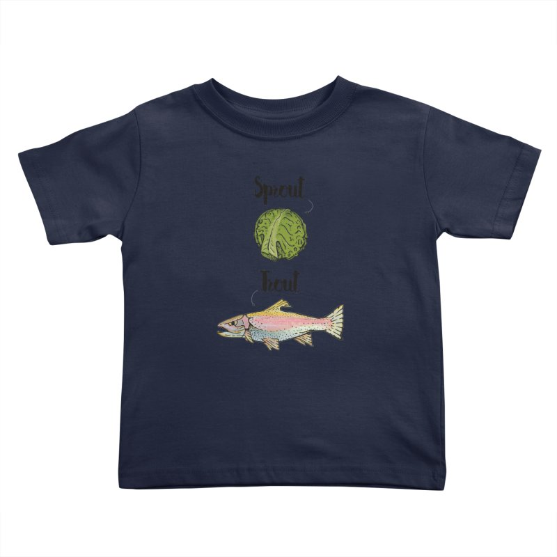 Sprout / Trout - Wordplay Illustration Kids Toddler T-Shirt by Kelsorian T-shirt Shop