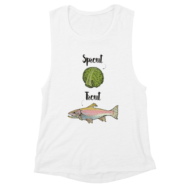 Sprout / Trout - Wordplay Illustration Women's Muscle Tank by Kelsorian T-shirt Shop
