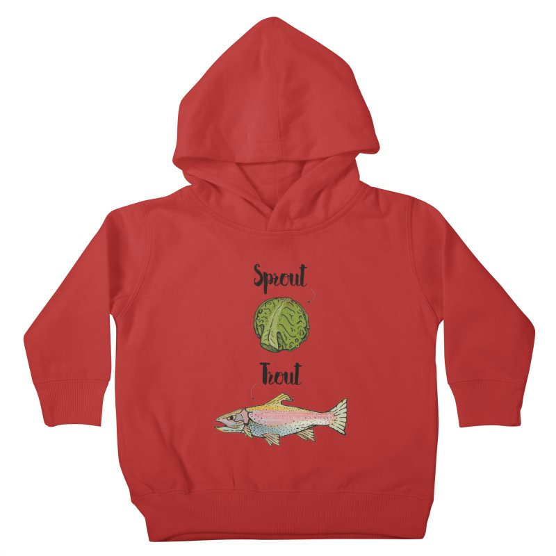 Sprout / Trout - Wordplay Illustration Kids Toddler Pullover Hoody by Kelsorian T-shirt Shop