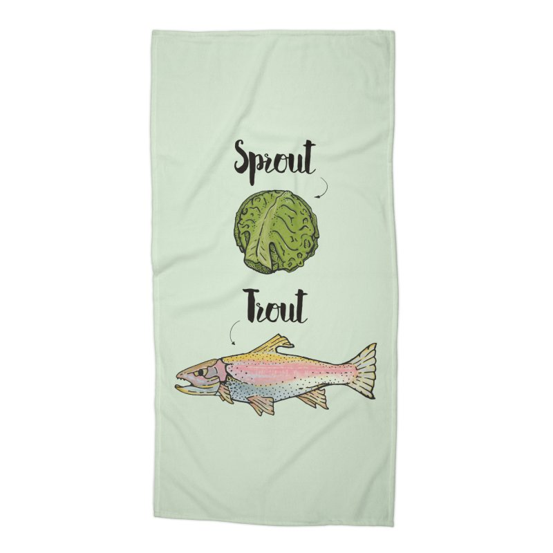 Sprout / Trout - Wordplay Illustration Accessories Beach Towel by Kelsorian T-shirt Shop