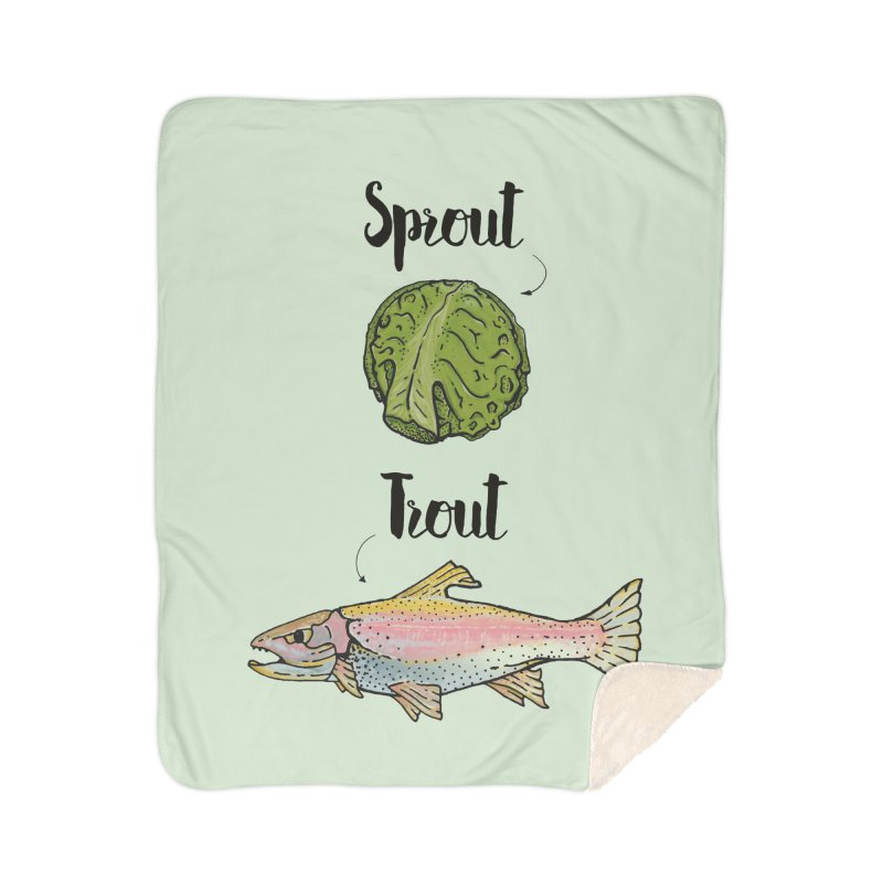 Sprout / Trout - Wordplay Illustration Home Sherpa Blanket Blanket by Kelsorian T-shirt Shop