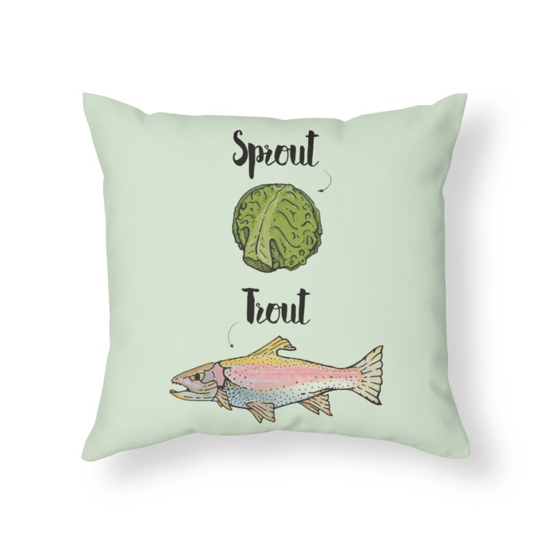 Sprout / Trout - Wordplay Illustration Home Throw Pillow by Kelsorian T-shirt Shop