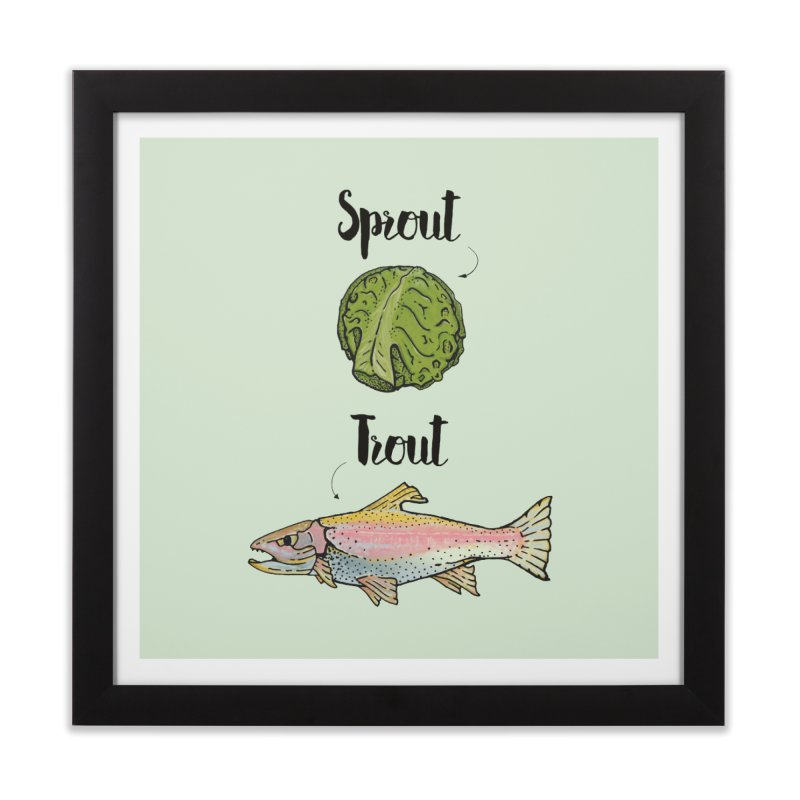 Sprout / Trout - Wordplay Illustration Home Framed Fine Art Print by Kelsorian T-shirt Shop