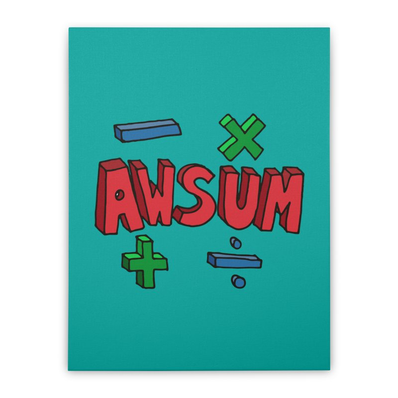 AwSum Home Stretched Canvas by Kelsorian T-shirt Shop