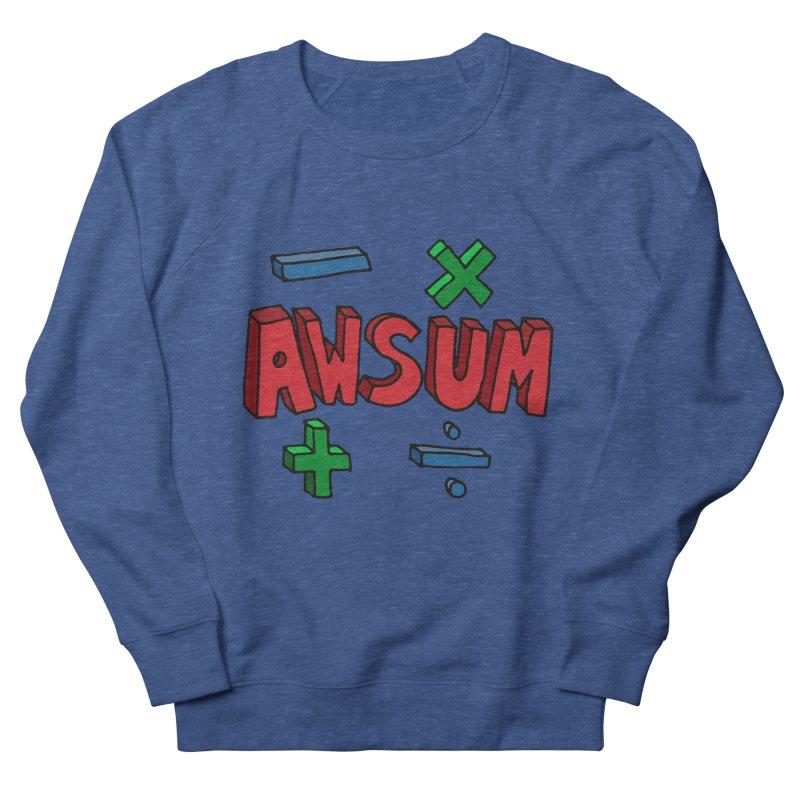 AwSum Women's French Terry Sweatshirt by Kelsorian T-shirt Shop