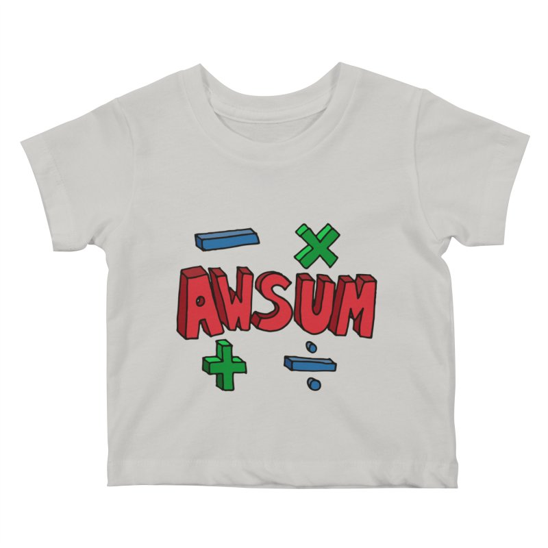 AwSum Kids Baby T-Shirt by Kelsorian T-shirt Shop