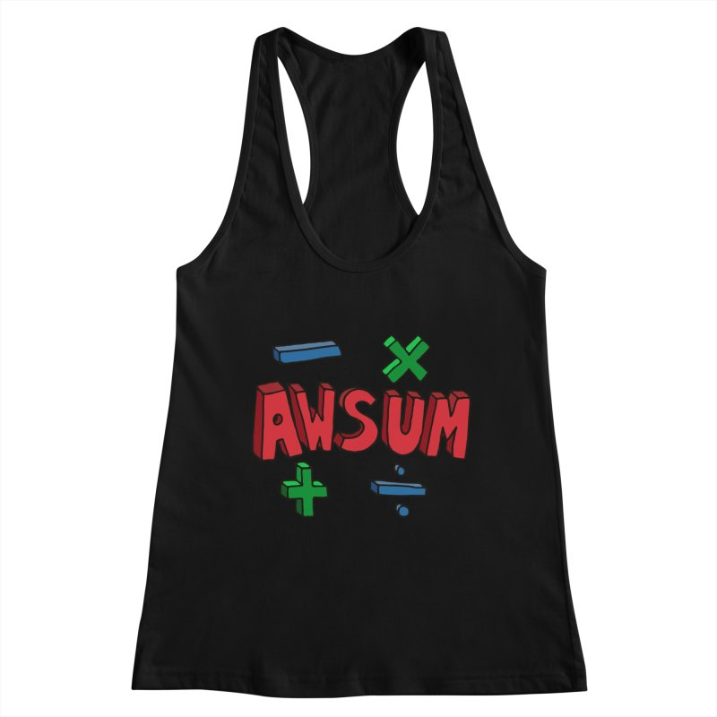 AwSum Women's Racerback Tank by Kelsorian T-shirt Shop