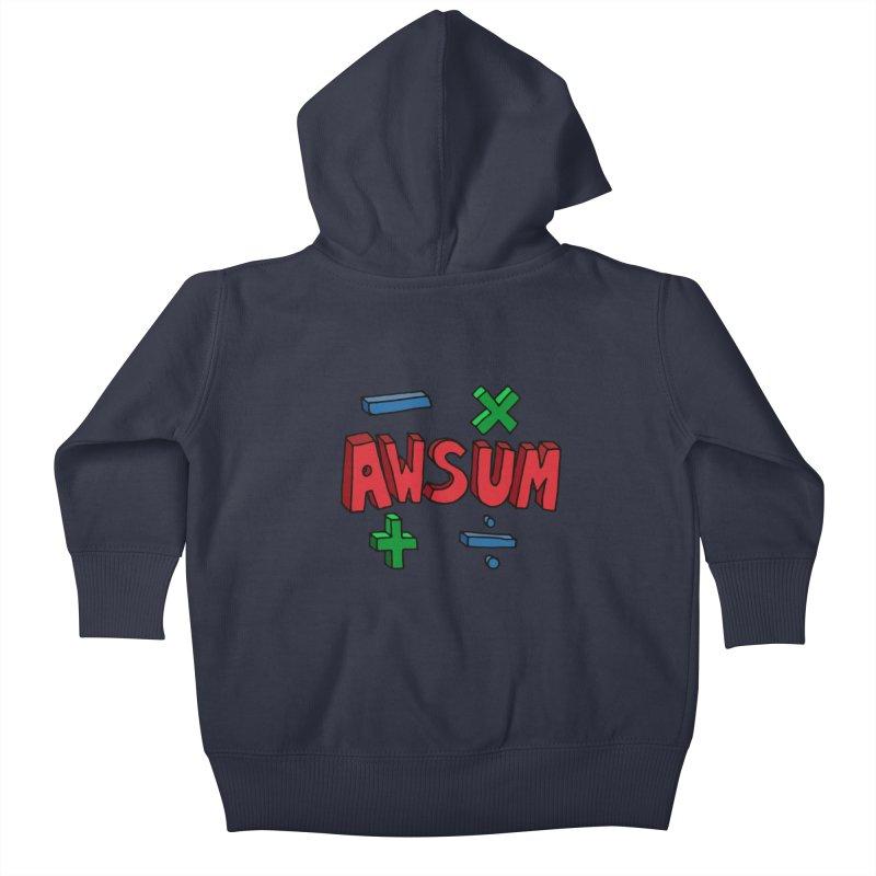 AwSum Kids Baby Zip-Up Hoody by Kelsorian T-shirt Shop