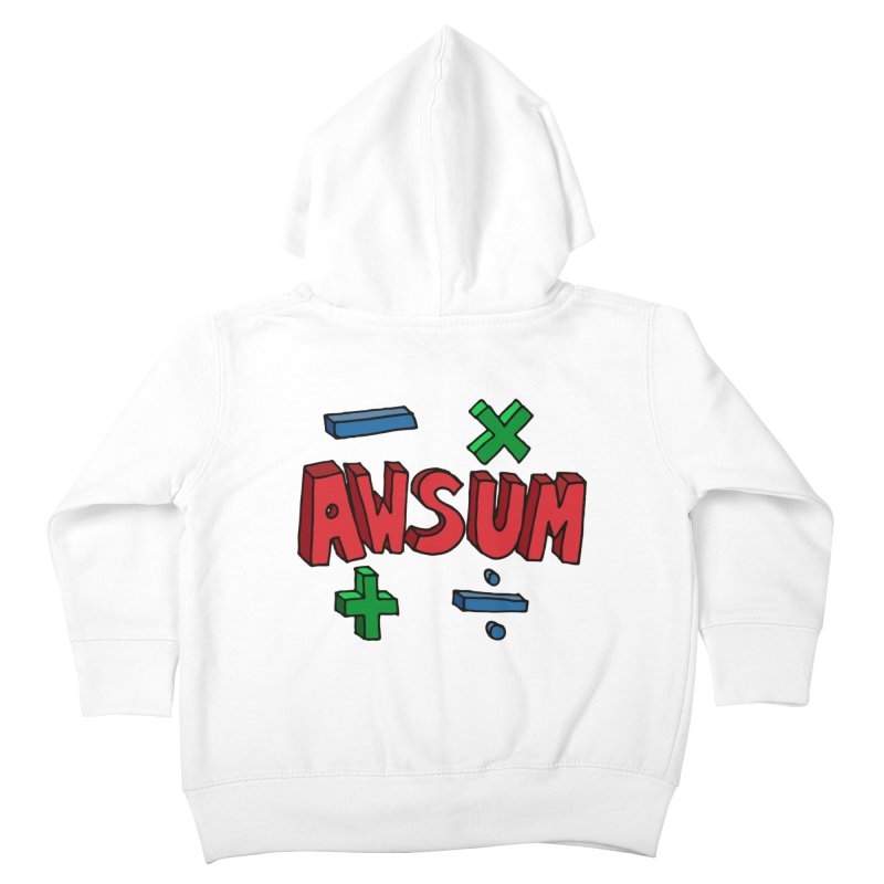 AwSum Kids Toddler Zip-Up Hoody by Kelsorian T-shirt Shop