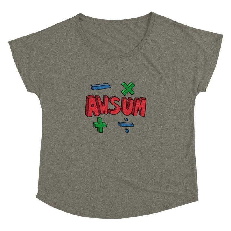 AwSum Women's Dolman by Kelsorian T-shirt Shop