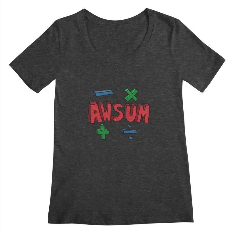 AwSum Women's Scoopneck by Kelsorian T-shirt Shop