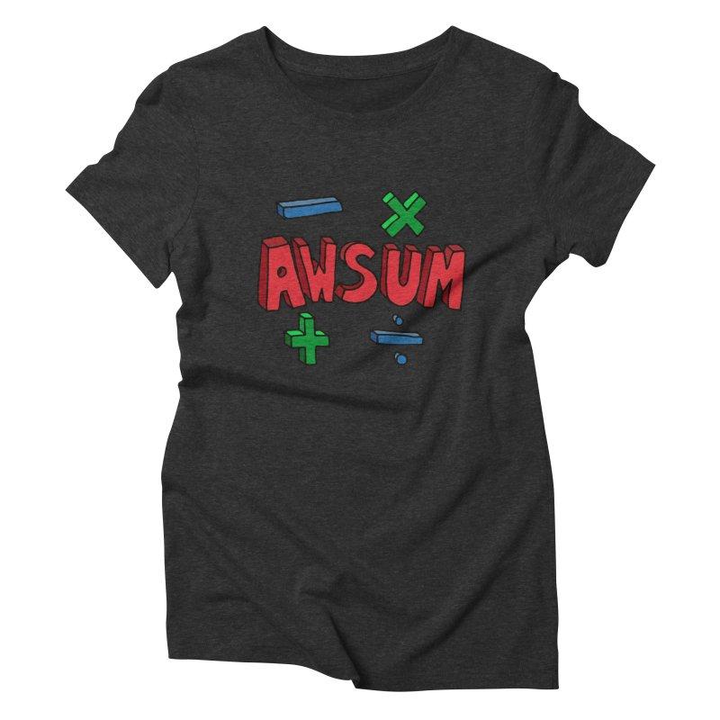 AwSum Women's Triblend T-shirt by Kelsorian T-shirt Shop
