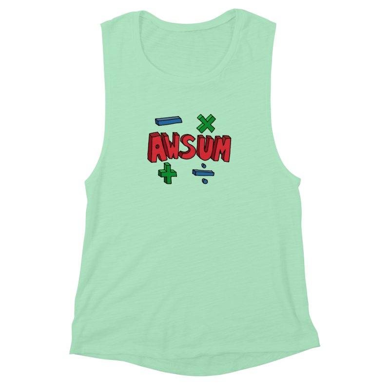 AwSum Women's Muscle Tank by Kelsorian T-shirt Shop