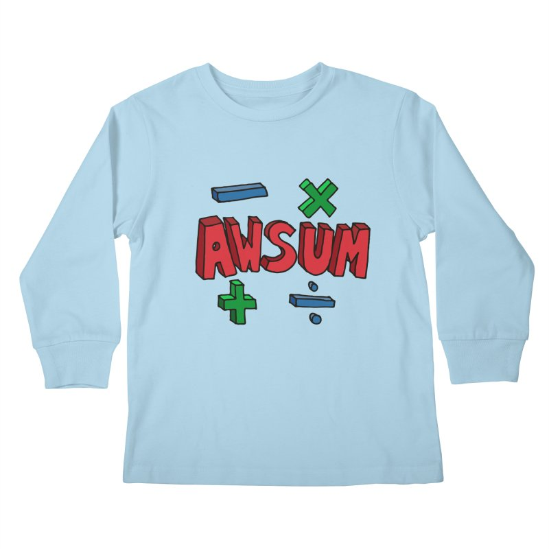 AwSum Kids Longsleeve T-Shirt by Kelsorian T-shirt Shop