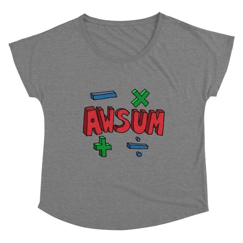 AwSum Women's Scoop Neck by Kelsorian T-shirt Shop