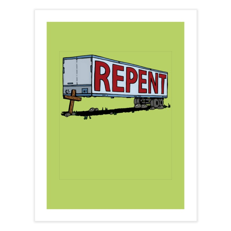 Repent Cross Trailer Home Fine Art Print by Kelsorian T-shirt Shop