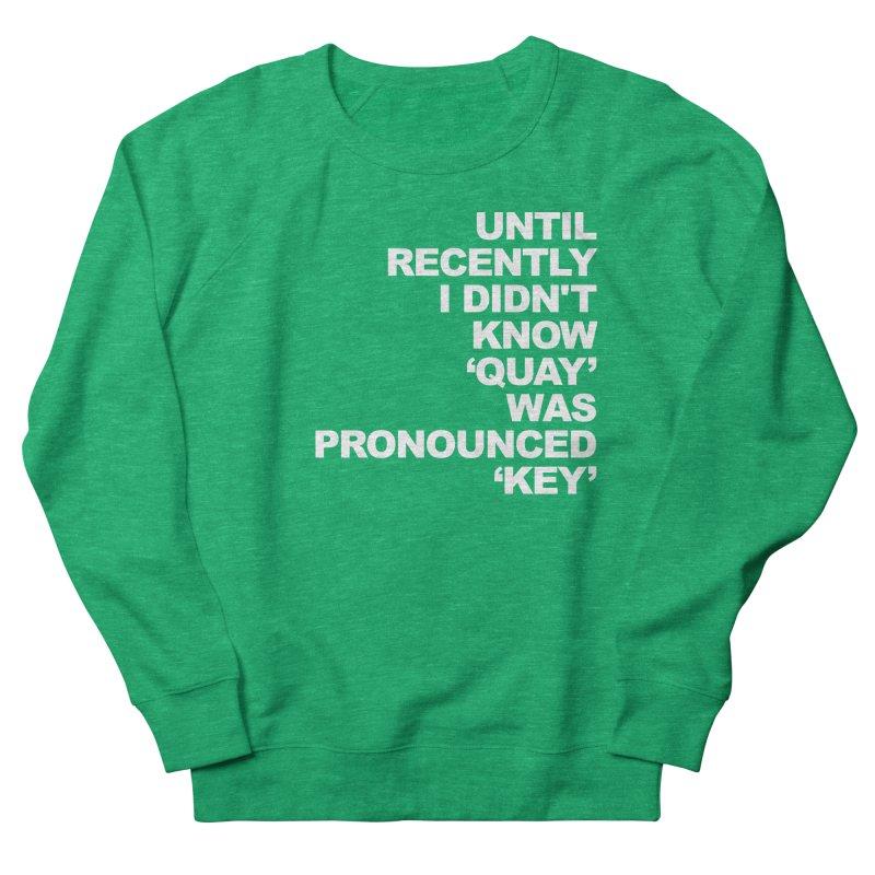 Quay or Key? Women's Sweatshirt by Kelsorian T-shirt Shop