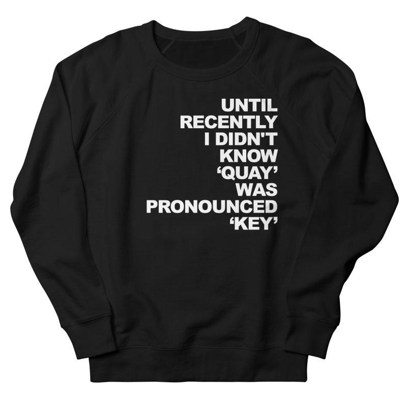 Quay or Key? Women's French Terry Sweatshirt by Kelsorian T-shirt Shop