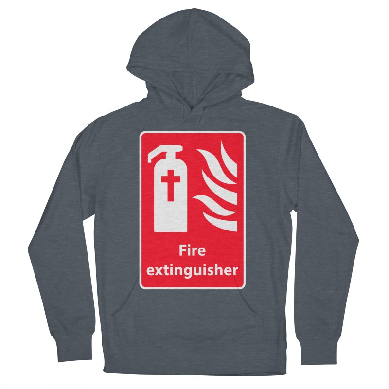 Fire Extinguisher For Hell Women's Pullover Hoody by Kelsorian T-shirt Shop
