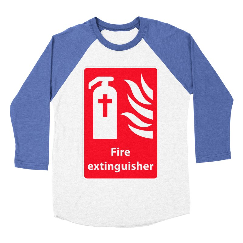 Fire Extinguisher For Hell Women's Baseball Triblend T-Shirt by Kelsorian T-shirt Shop
