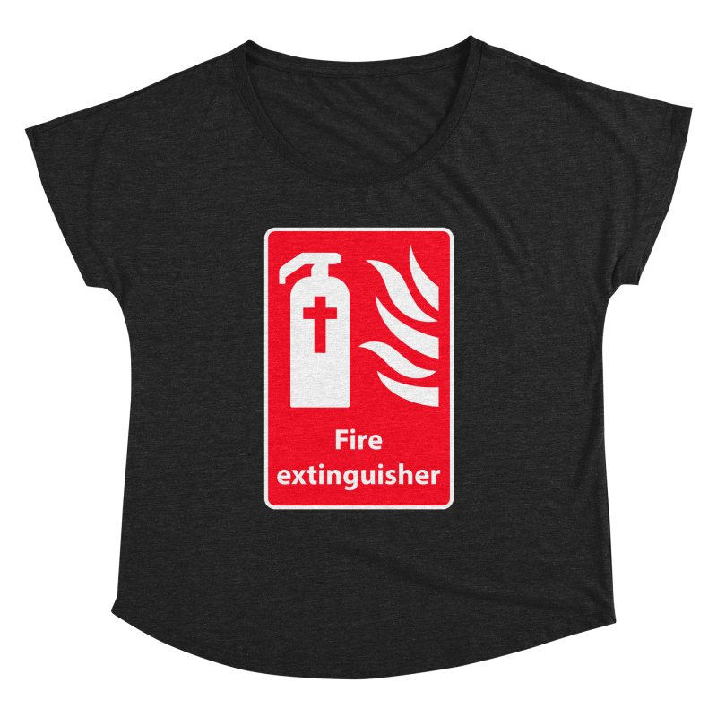 Fire Extinguisher For Hell Women's Dolman by Kelsorian T-shirt Shop
