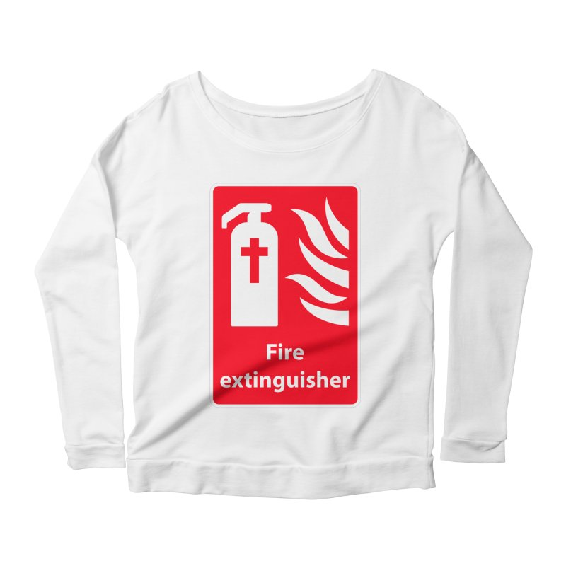 Fire Extinguisher For Hell Women's Scoop Neck Longsleeve T-Shirt by Kelsorian T-shirt Shop