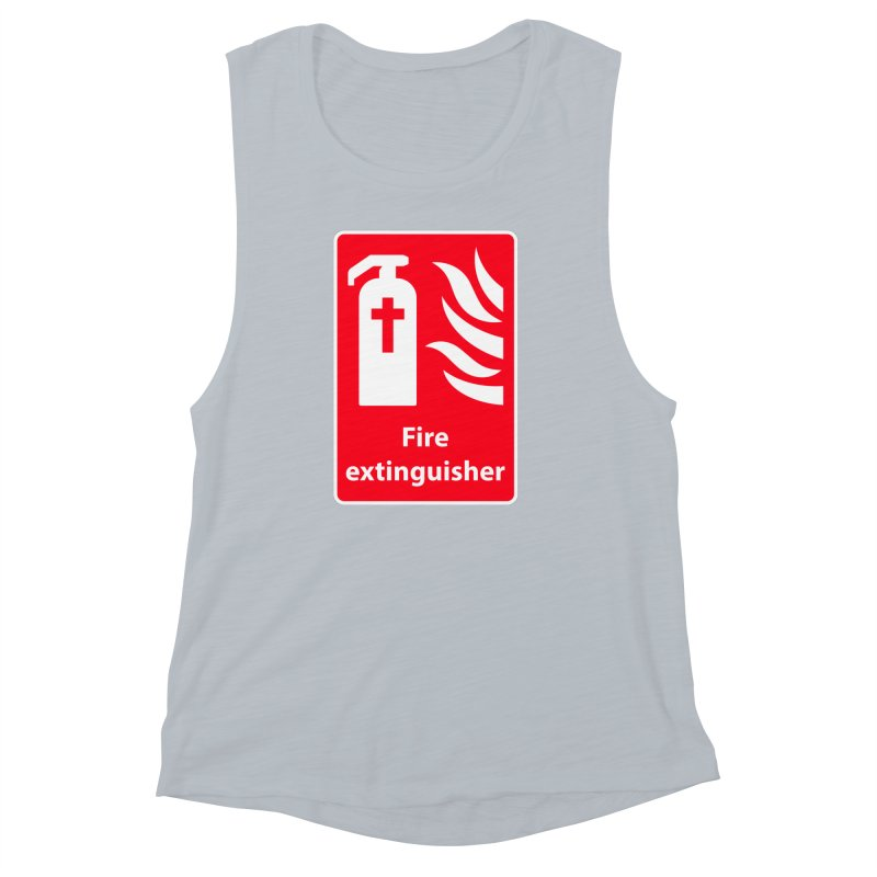 Fire Extinguisher For Hell Women's Muscle Tank by Kelsorian T-shirt Shop