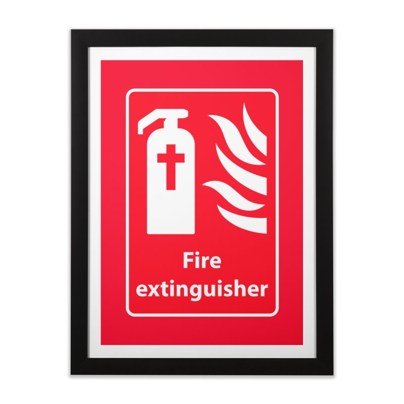 Fire Extinguisher For Hell Home Framed Fine Art Print by Kelsorian T-shirt Shop