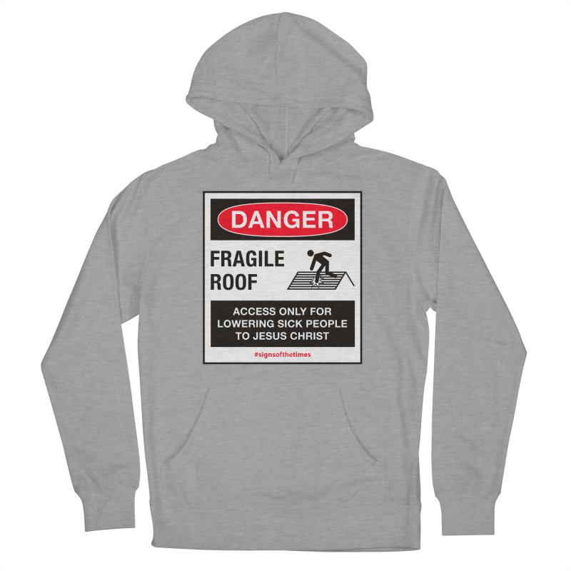 Fragile Roof for Jesus Women's French Terry Pullover Hoody by Kelsorian T-shirt Shop