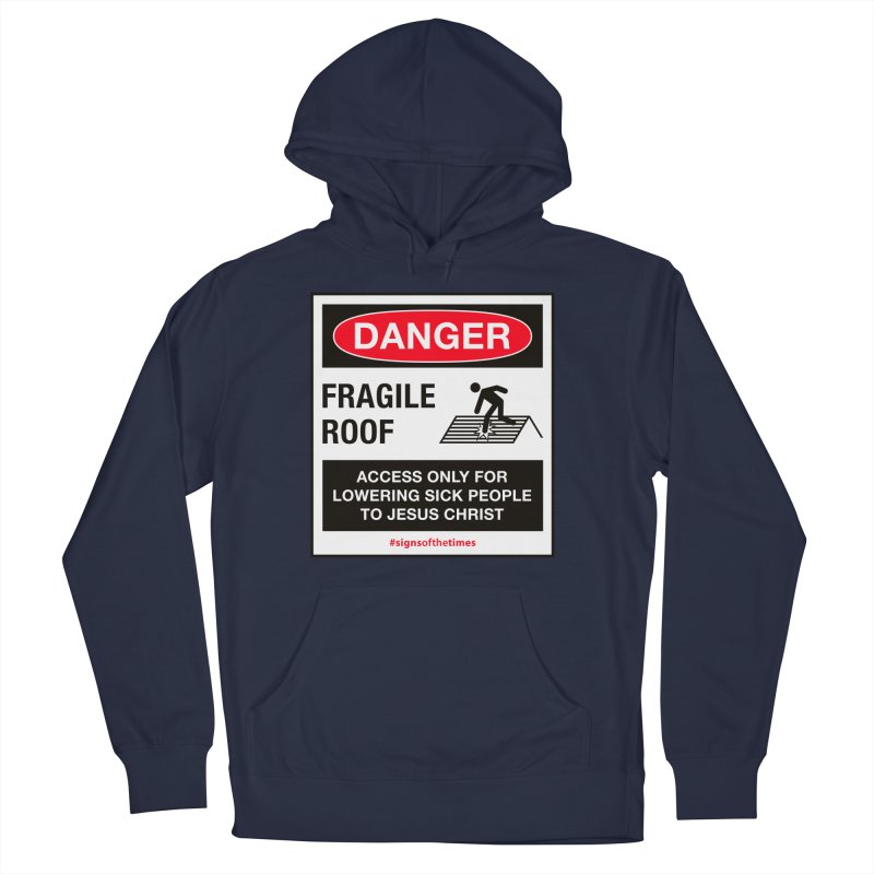 Fragile Roof for Jesus Women's Pullover Hoody by Kelsorian T-shirt Shop