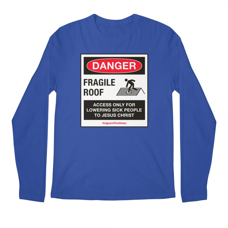 Fragile Roof for Jesus Men's Longsleeve T-Shirt by Kelsorian T-shirt Shop