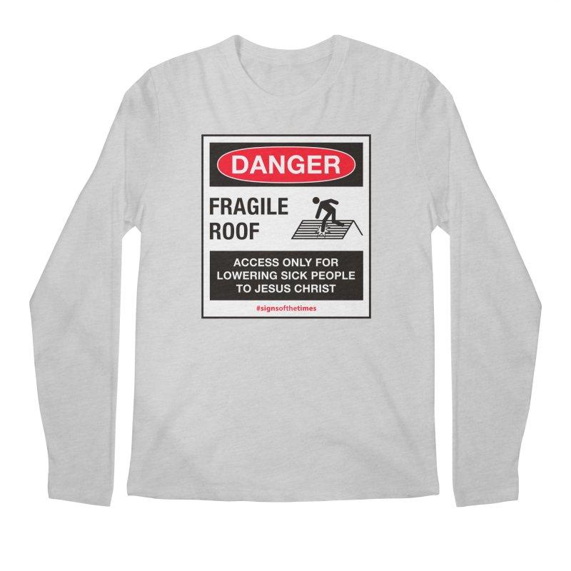 Fragile Roof for Jesus Men's Longsleeve T-Shirt by Kelsorian T-shirt Shop