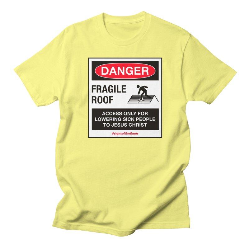 Fragile Roof for Jesus Men's  by Kelsorian T-shirt Shop