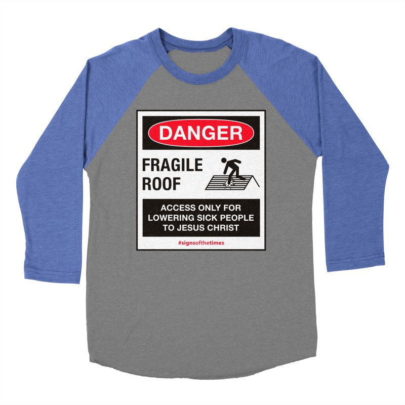 Fragile Roof for Jesus Men's Baseball Triblend T-Shirt by Kelsorian T-shirt Shop