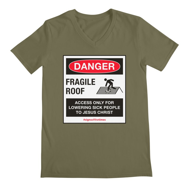 Fragile Roof for Jesus Men's V-Neck by Kelsorian T-shirt Shop