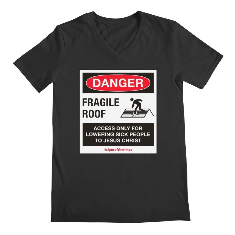 Fragile Roof for Jesus Men's V-Neck by Kelsorian T-shirt Shop