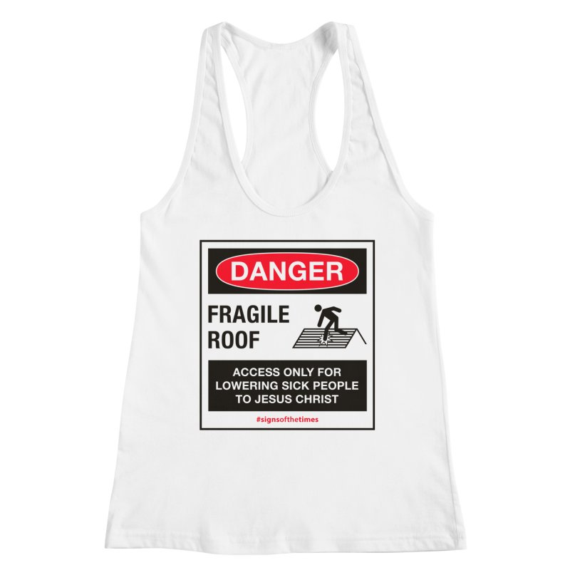 Fragile Roof for Jesus Women's Racerback Tank by Kelsorian T-shirt Shop