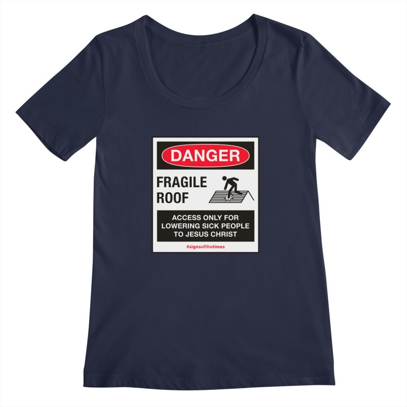 Fragile Roof for Jesus Women's Scoopneck by Kelsorian T-shirt Shop