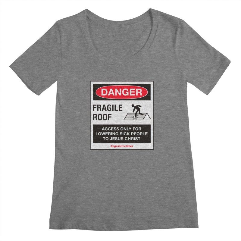 Fragile Roof for Jesus Women's Scoopneck by Kelsorian T-shirt Shop