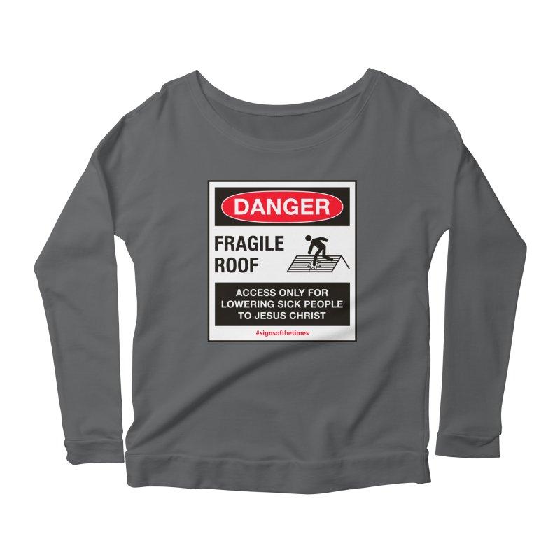 Fragile Roof for Jesus Women's Longsleeve T-Shirt by Kelsorian T-shirt Shop