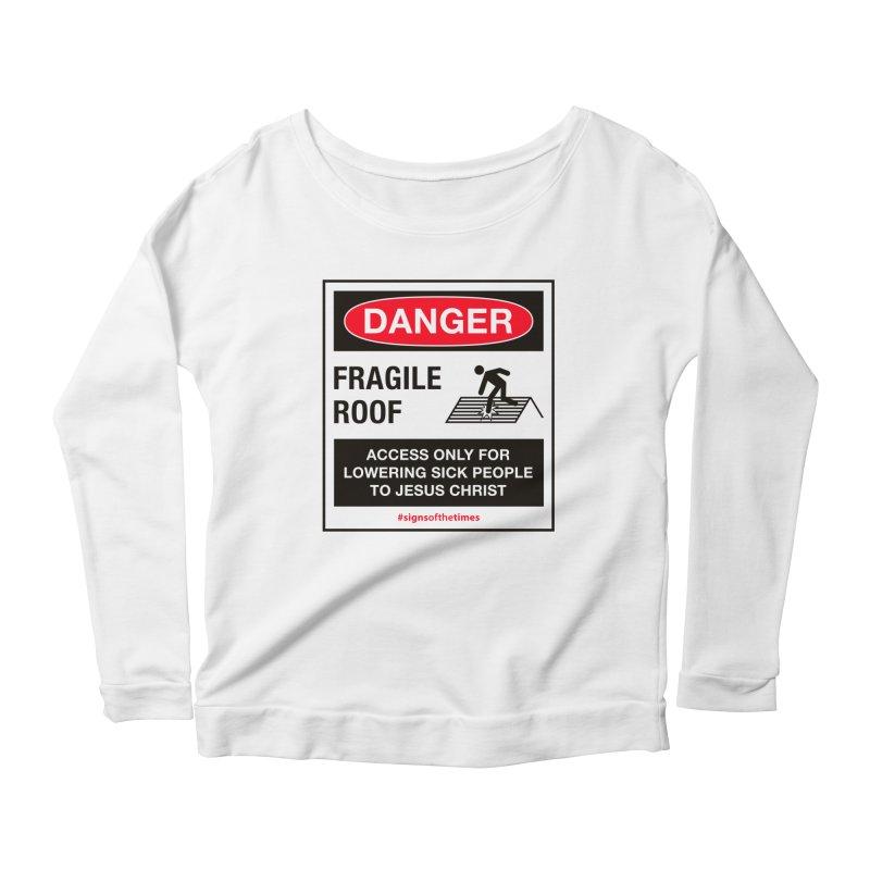 Fragile Roof for Jesus Women's Scoop Neck Longsleeve T-Shirt by Kelsorian T-shirt Shop