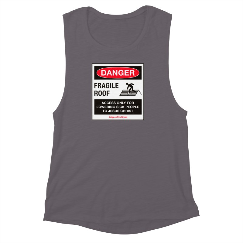 Fragile Roof for Jesus Women's Muscle Tank by Kelsorian T-shirt Shop