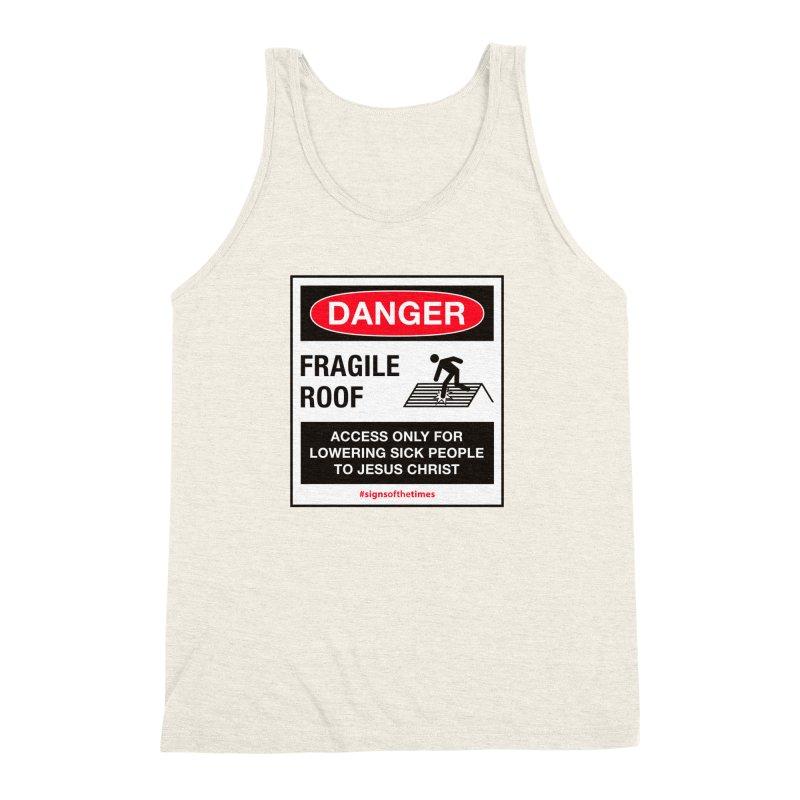 Fragile Roof for Jesus   by Kelsorian T-shirt Shop