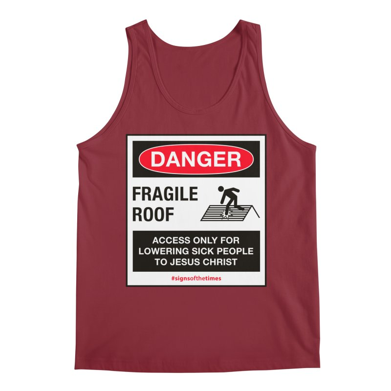 Fragile Roof for Jesus Men's Tank by Kelsorian T-shirt Shop